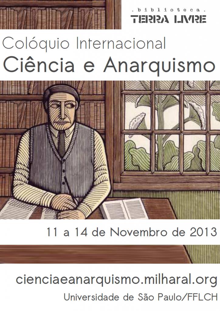 CartazColoquioCienciaeAnarquismo2013_zpsc204995d
